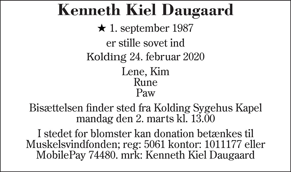 Kenneth Kiel  Daugaard Death notice