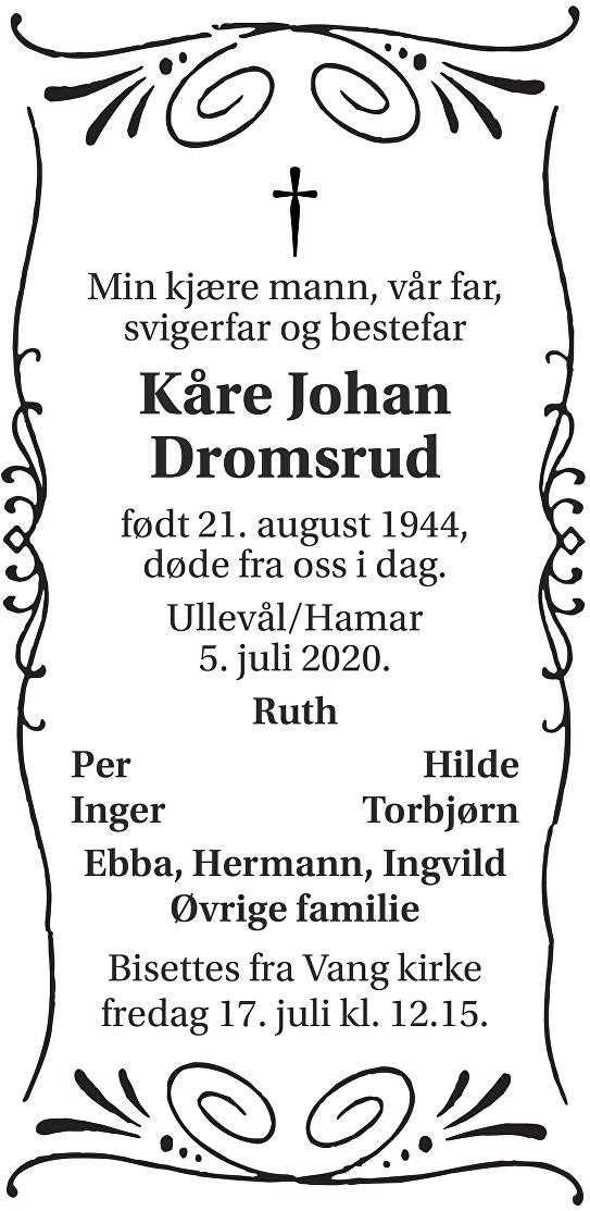 Kåre Johan Dromsrud Dødsannonse
