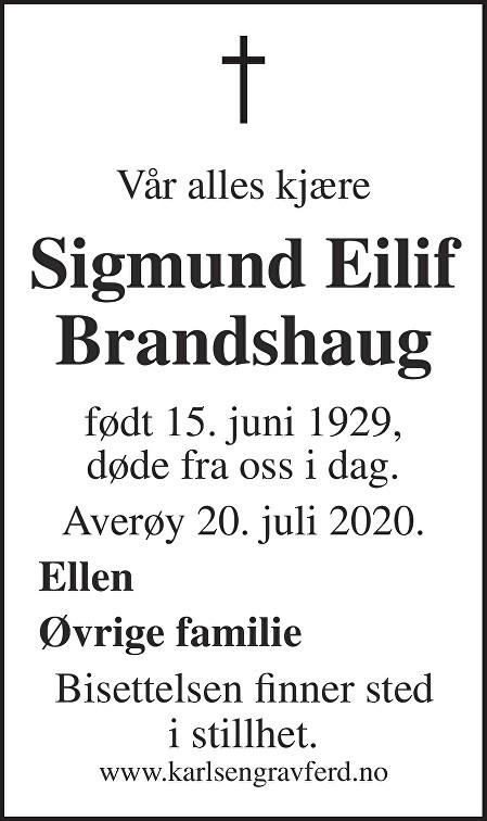 Sigmund Eilif  Brandshaug Dødsannonse