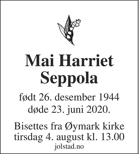 Mai Harriet Seppola Dødsannonse