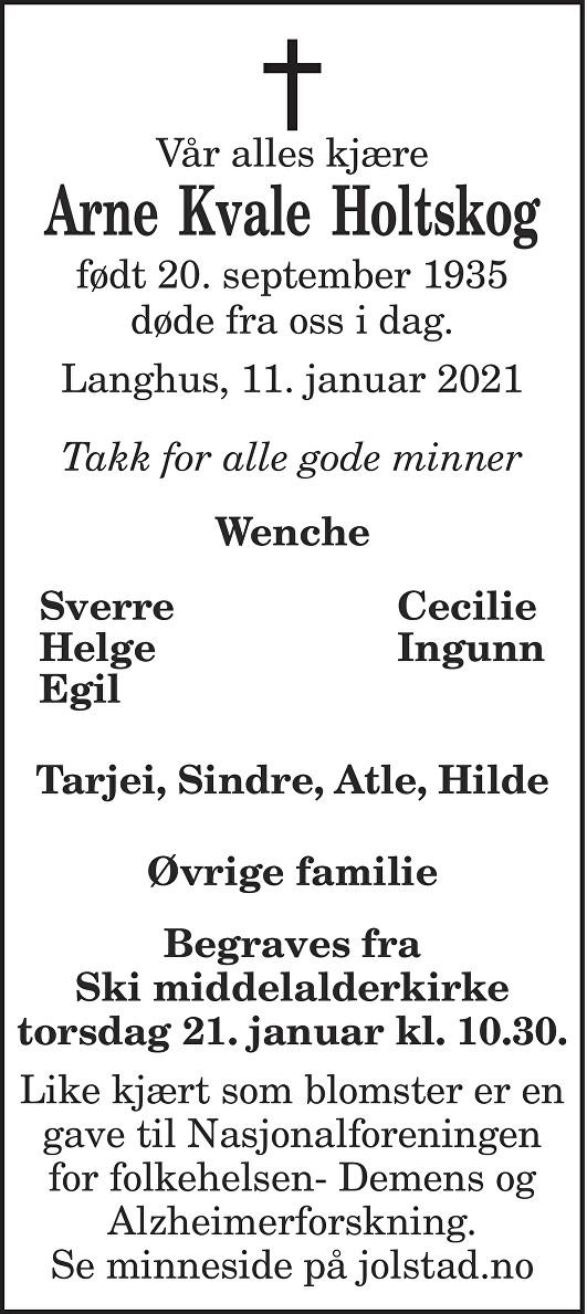 Arne Kvale Holtskog Dødsannonse