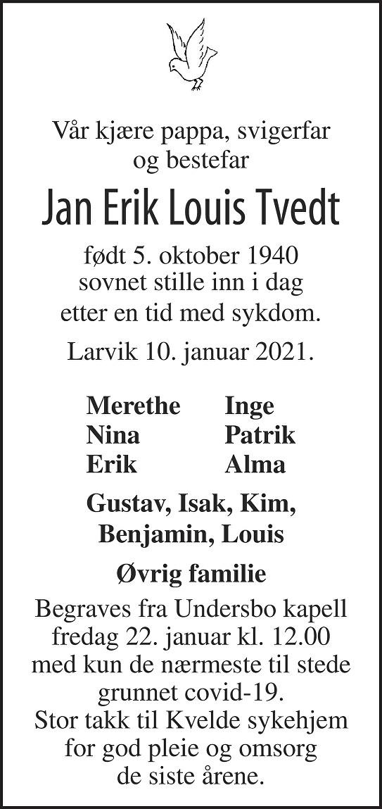 Jan Erik Louis Tvedt Dødsannonse