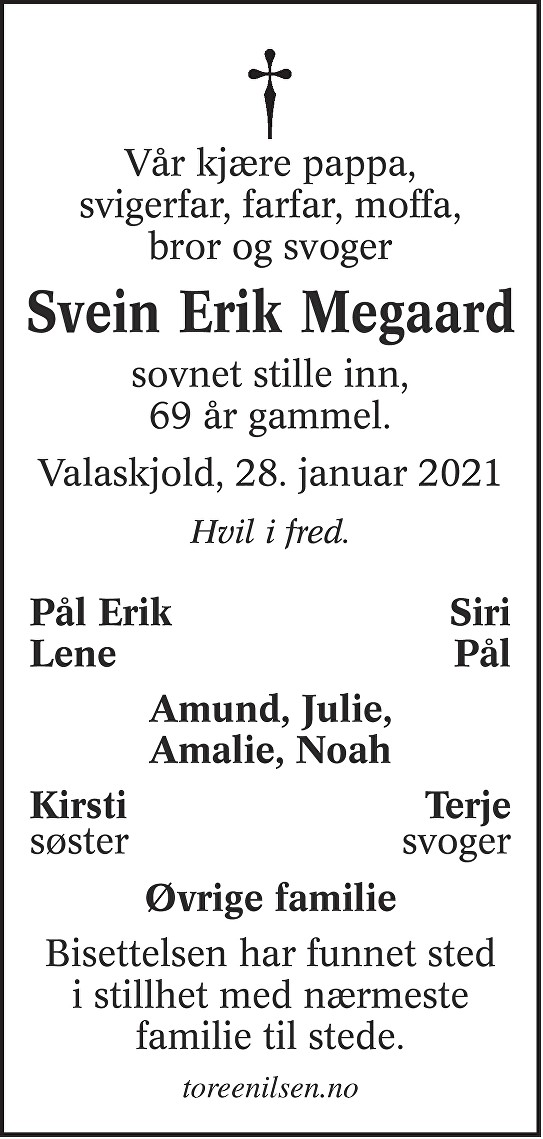 Svein Erik Megaard Dødsannonse