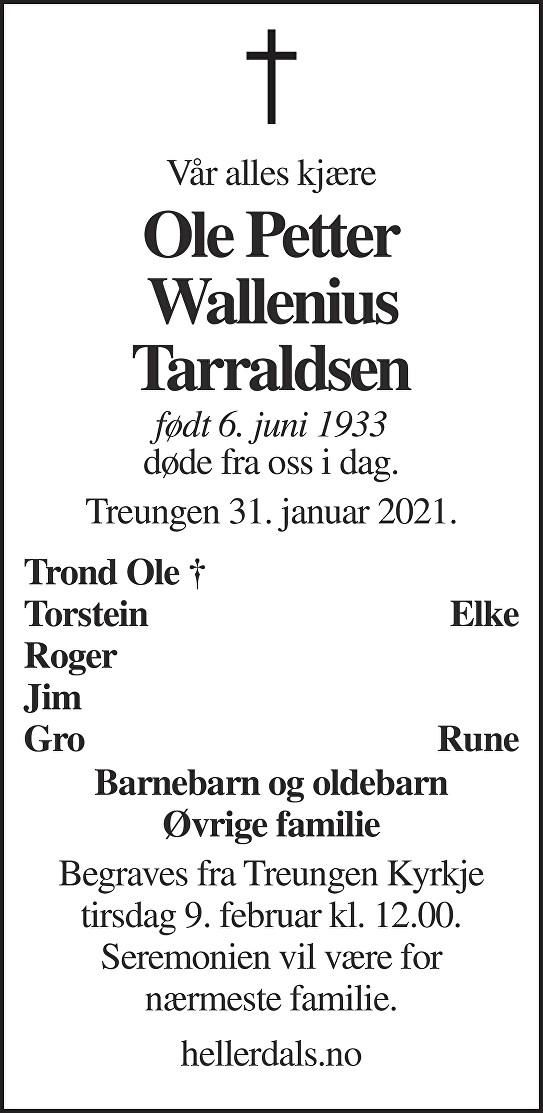 Ole Petter Wallenius Tarraldsen Dødsannonse
