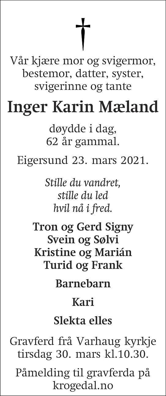 Inger Karin  Mæland Dødsannonse