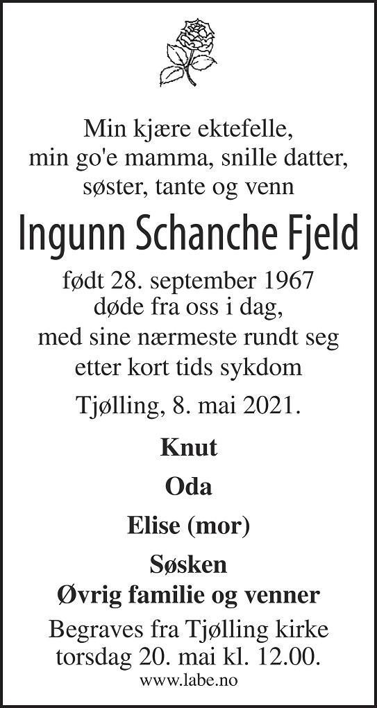 Ingunn Schanche Fjeld Dødsannonse
