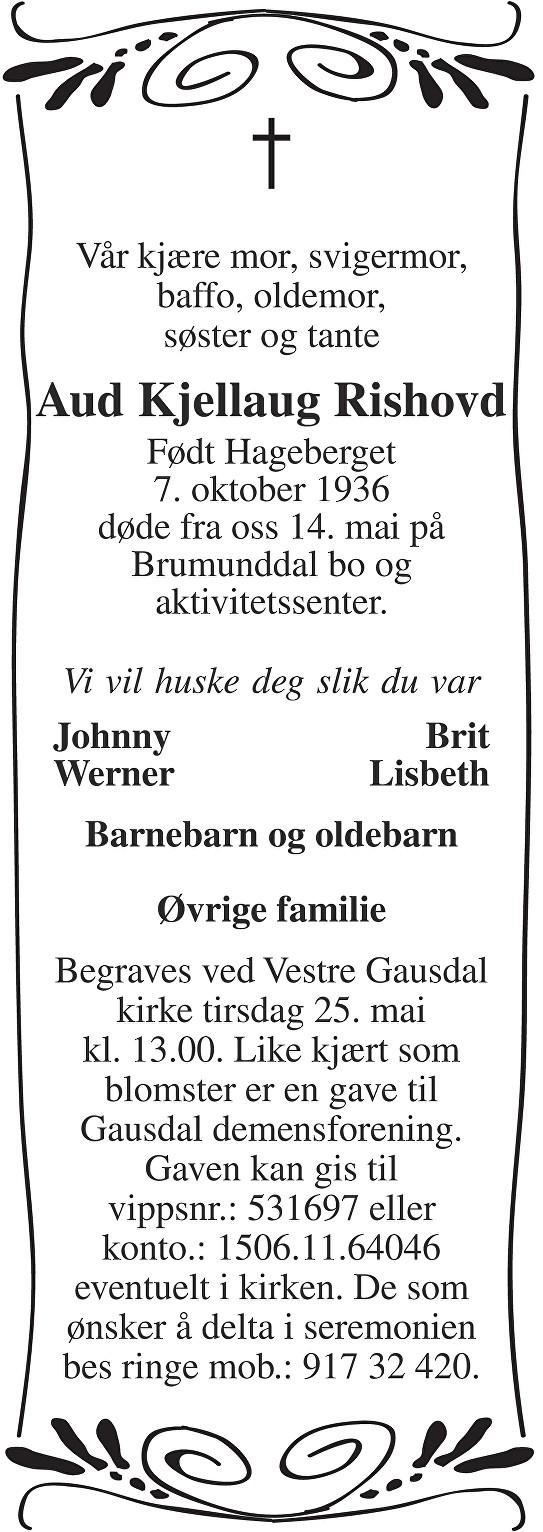 Aud Kjellaug Rishovd Dødsannonse