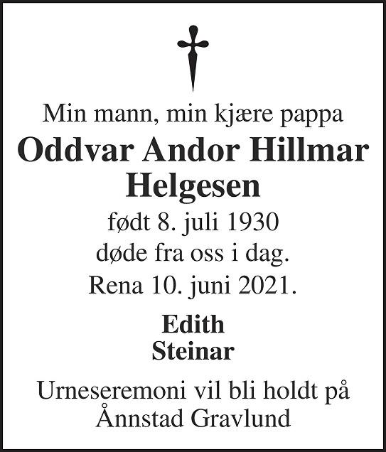 Oddvar Andor Hillmar Helgesen Dødsannonse