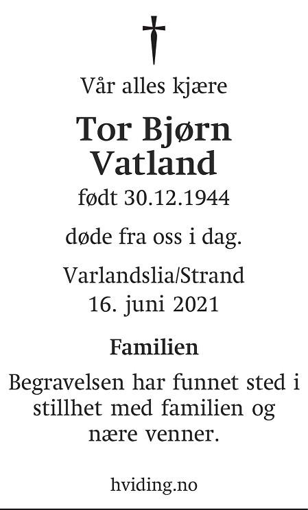 Tor Bjørn Vatland Dødsannonse