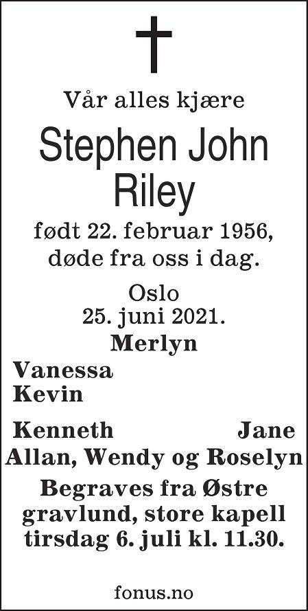 Stephen John Riley Dødsannonse