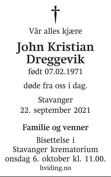 John Kristian Dreggevik Dødsannonse